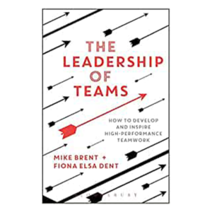 The Leadership of Teams